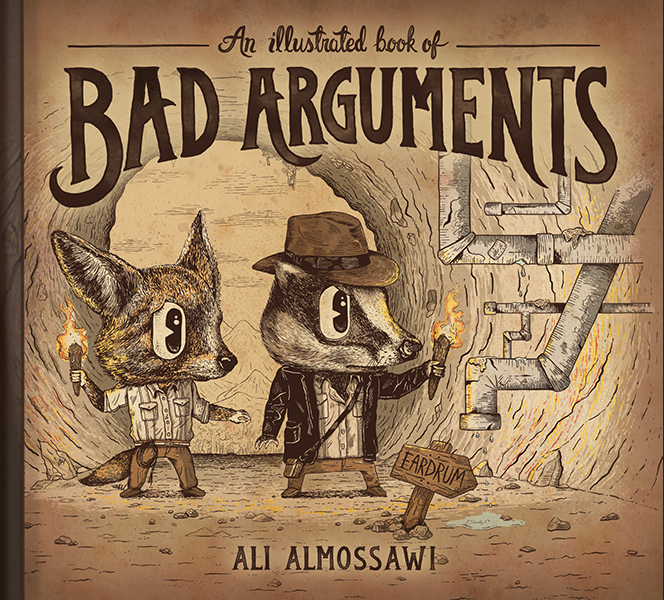 An Illustrated Book of Bad Arguments book cover