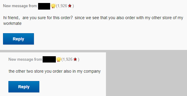 hi friend, ar eyou sure for this order? since we see that you also order with my other store of my workmate. the other two store you order also in my company